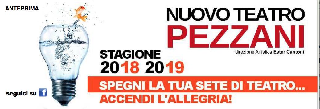 Stagione 2018-19 Nuovo Teatro Pezzani